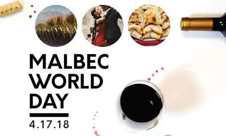 Celebrate Malbec World Day - April 17th